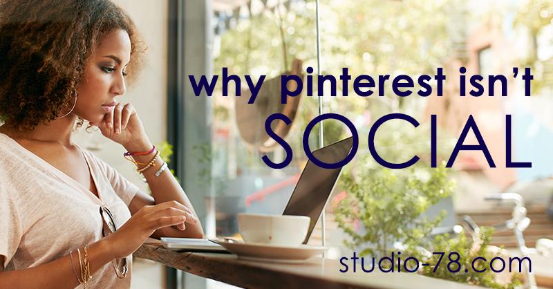 Why Pinterest isn't social